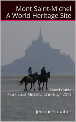 Mont Saint Michel, a World Heritage Site