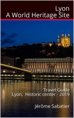 Lyon, a World Heritage Site