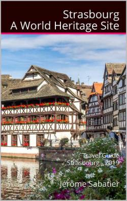 Strasbourg, a World Heritage Site
