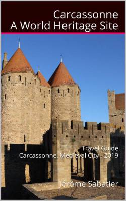 Carcassonne, a World Heritage Site