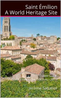 Saint Emilion, a World Heritage Site