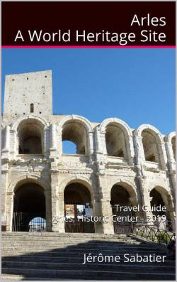Arles, a World Heritage Site